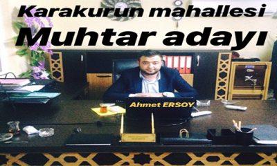 Karacurun mahallesi muhtar adayı, Ahmet ERSOY