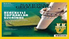 Şanlıurfa, National Geographıc dergisinde