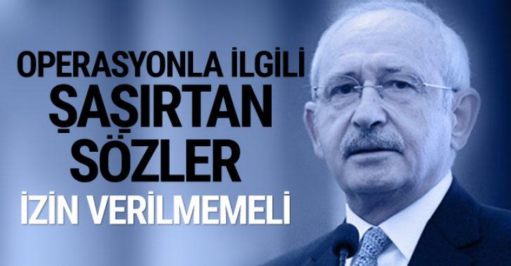 Kılıçdaroğlu'ndan Fırat'ın doğusuna yapılacak harekatla ilgili açıklama!