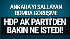 AK Parti HDP görüşmesini Buldan doğruladı! AK Partili isimden bakın ne istediler