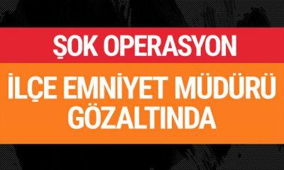 Diyarbakır ilçe Emniyet Müdürü gözaltında!