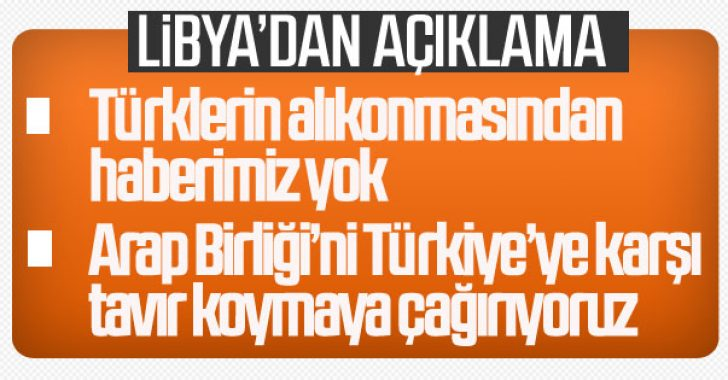 Libya'dan Türkiye'ye açıklama: 6 kişiden haberimiz yok